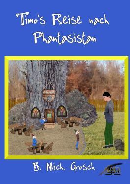 Timo's Reise nach Phantasistan