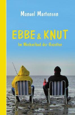 Ebbe und Knut