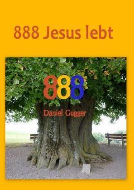 888 Jesus lebt