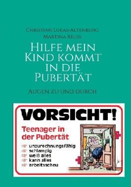 Hilfe mein Kind kommt in die Pubertät 1