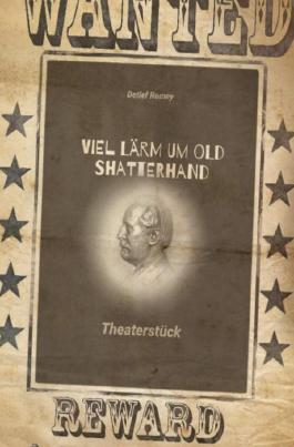 Viel Lärm um Old Shatterhand