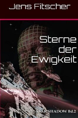 STAR SHADOW / Sterne der Ewigkeit