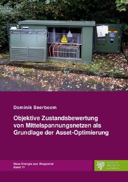 Neue Energie aus Wuppertal / Objektive Zustandsbewertung von Mittelspannungsnetzen als Grundlage der Asset-Optimierung