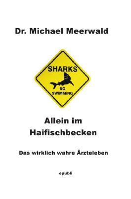 Allein im Haifischbecken