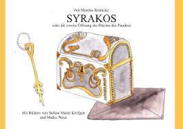 Syrakos oder die zweite Öffnung der Büchse der Pandora
