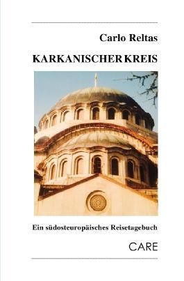 Reisetagebücher vom Rande Europas / Karkanischer Kreis