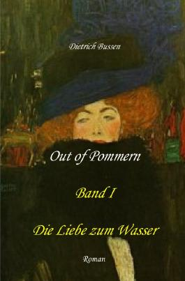 Out of Pommern / Out of Pommern - Band I: Die Liebe zum Wasser