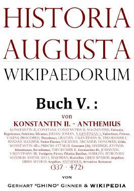 Historia Augusta Wikipaedorum / Historia Augusta Wikipaedorum Buch V.
