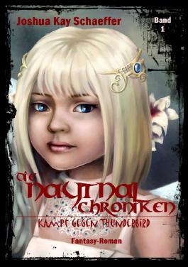 Die Naytnal-Chroniken / Die Naytnal-Chroniken - Kampf gegen Thunderbird