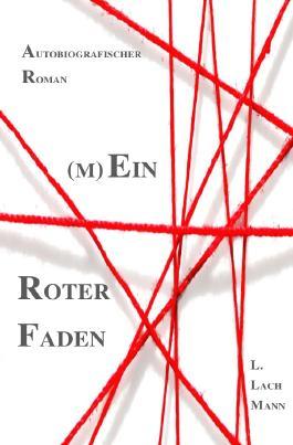 (M)Ein Roter Faden