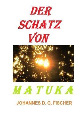 Der Schatz von Matuka