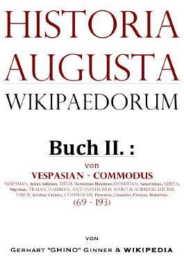 Historia Augusta Wikipaedorum / Historia Augusta Wikipaedorum Buch II.