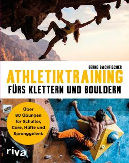 Athletiktraining fürs Klettern und Bouldern