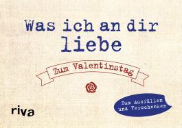 Was ich an dir liebe – Zum Valentinstag