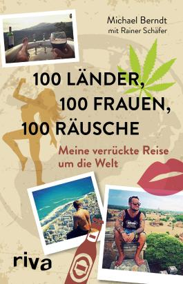 100 Länder, 100 Frauen, 100 Räusche