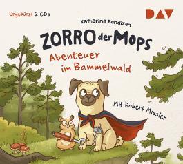 Zorro, der Mops - Teil 1: Abenteuer im Bammelwald