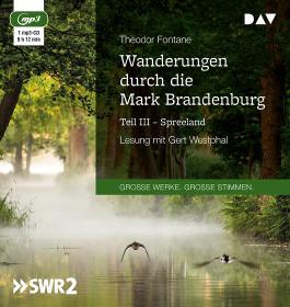 Wanderungen durch die Mark Brandenburg – Teil III: Spreeland