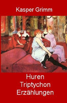 Huren-Triptychon