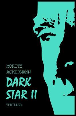 Dark Star / Dark Star II