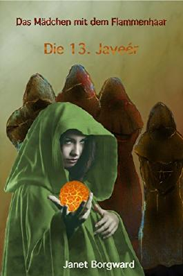 Das Mädchen mit dem Flammenhaar: Die 13. Javeér (Die Kandalar Saga)