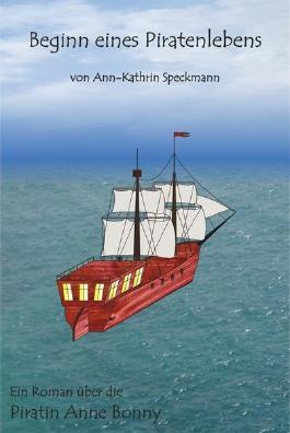 Beginn eines Piratenlebens (Anne Bonny)