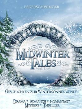 Midwinter Tales: Geschichten zur Wintersonnenwende