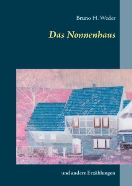 Das Nonnenhaus