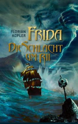 Frida - Die Schlacht um Rii