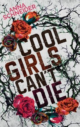 Cool Girls can't die