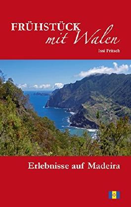 Frühstück mit Walen: Erlebnisse auf Madeira