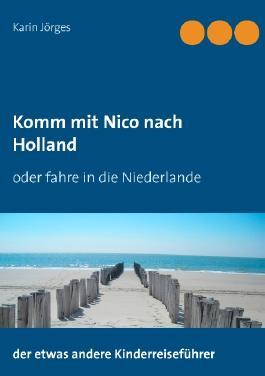 Komm mit Nico nach Holland