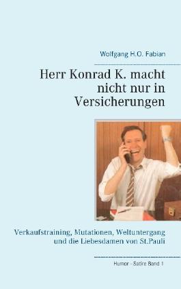Herr Konrad K. macht nicht nur in Versicherungen