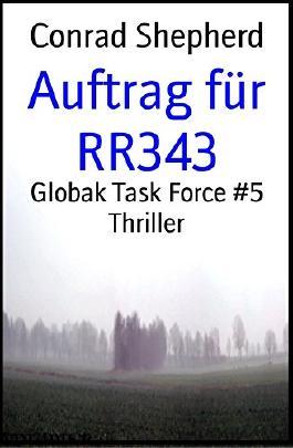 Auftrag für RR343: Globak Task Force #5