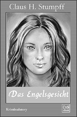 Das Engelsgesicht: Teil 3 der (German Edition)