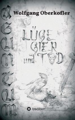 AGUNTUM -Lüge, Gier und Tod