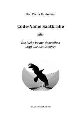 Code-Name Saatkrähe