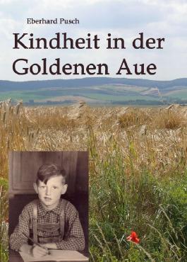 Kindheit in der Goldenen Aue