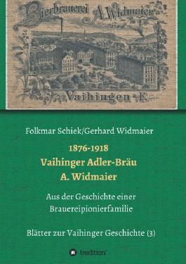 1876-1918 Vaihinger Adler-Bräu A. Widmaier