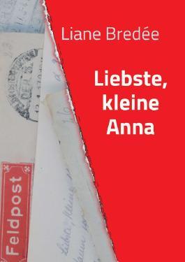 Liebste, kleine Anna