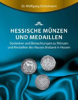 Hessische Münzen und Medaillen