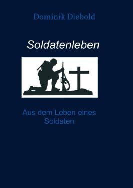 Soldatenleben