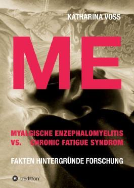 ME - Myalgische Enzephalomyelitis vs. Chronic Fatigue Syndrom