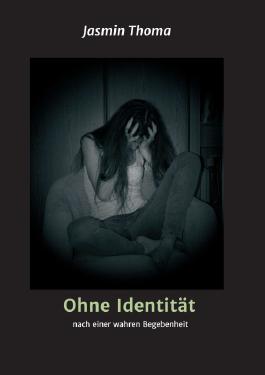 Ohne Identität
