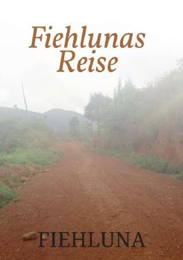 Fiehlunas Reise