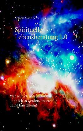 Spirituelle Lebensberatung 1.0