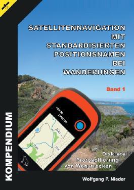 Satellitennavigation mit standardisierten Positionsnamen bei Wanderungen