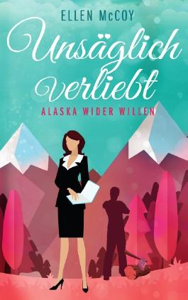 Unsäglich verliebt - Alaska wider Willen