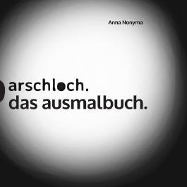 Arschloch.