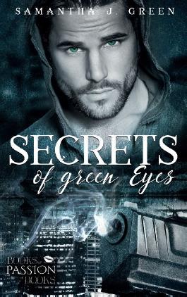 Secrets of Green Eyes