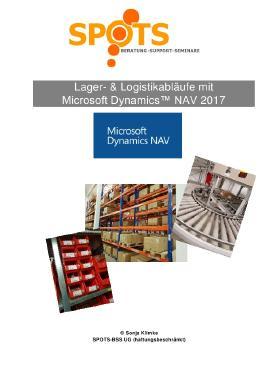 Microsoft Dynamics™ NAV2017 / Lager- & Logistikabläufe mit Microsoft Dynamics™ NAV2017/Bd. 5